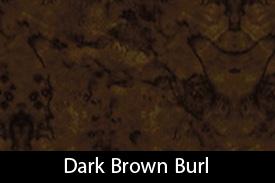 Dark Brown Burl