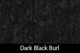 Dts Dark Black Burl