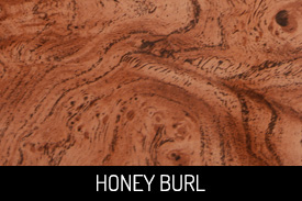 Honey Burl