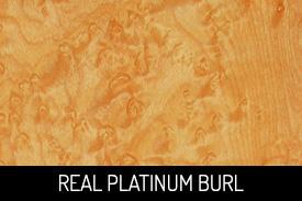 Real Platinum Burl